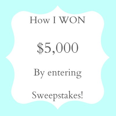 I can't believe I WON $5,000 by entering sweepstakes!