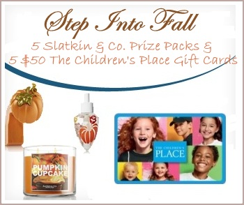 Step Into Fall $50 Children's Place GC's & Slatkin & Co. Prize Packs