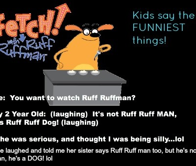 The funny things kids say