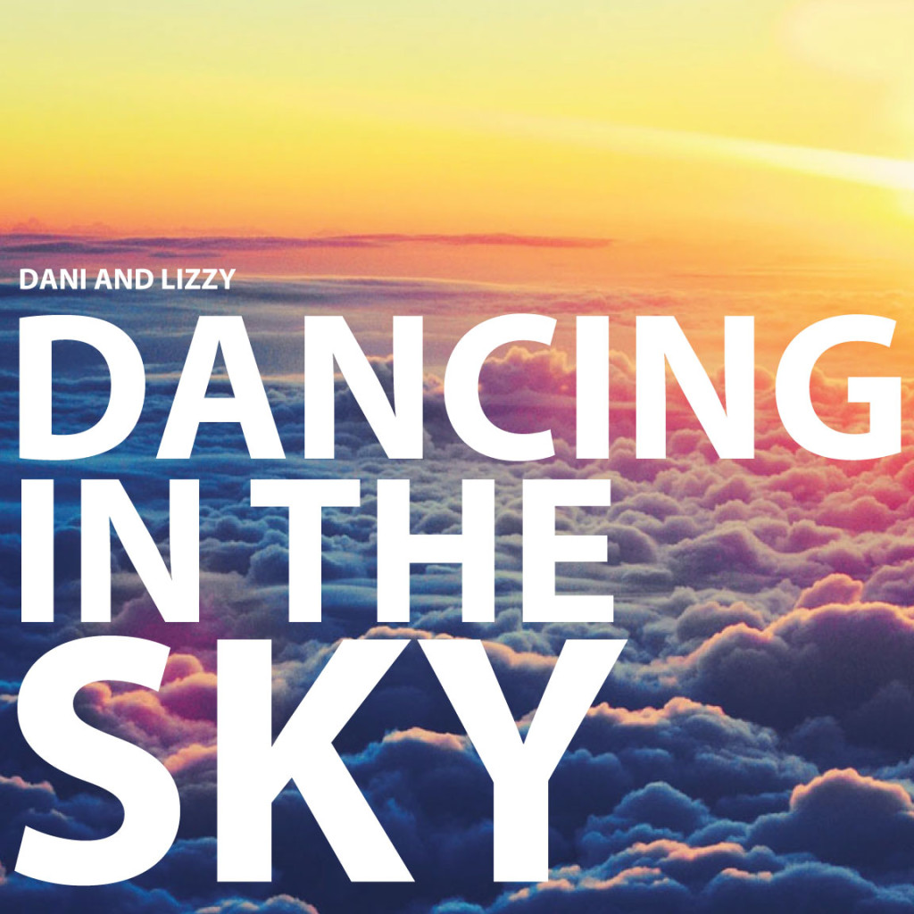 Dancing in the sky song and lyrics