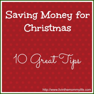 Saving Money For Christmas – 10 Great Tips