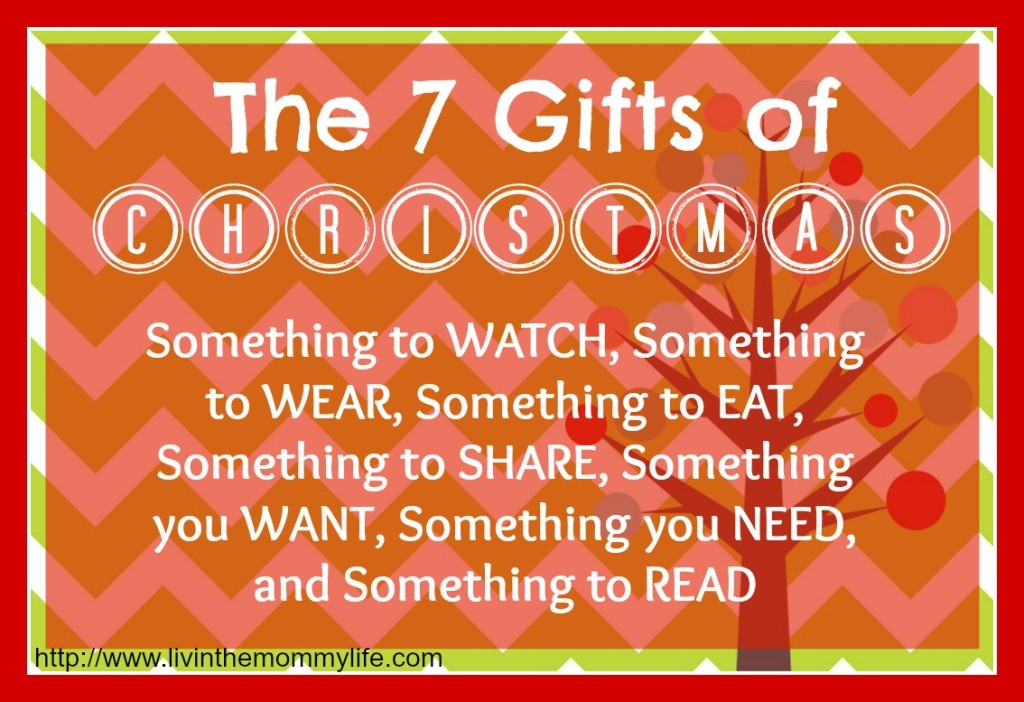 The 7 Gifts of Christmas | Livin' the Mommy Life