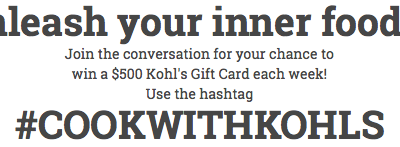 $25 KOHL'S Gift Card Giveaway + The chance to WIN more in the KOHL'S #CookWithKohls SWEEPSTAKES