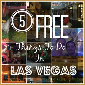 5 FREE Things to do in Las Vegas that don't cost anything