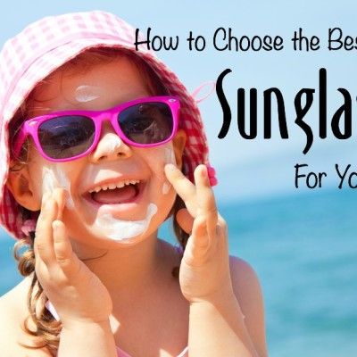 How to choose the best sunglasses for your kids