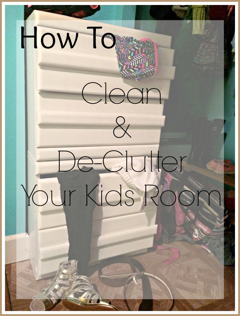 Clean and de-clutter kids room