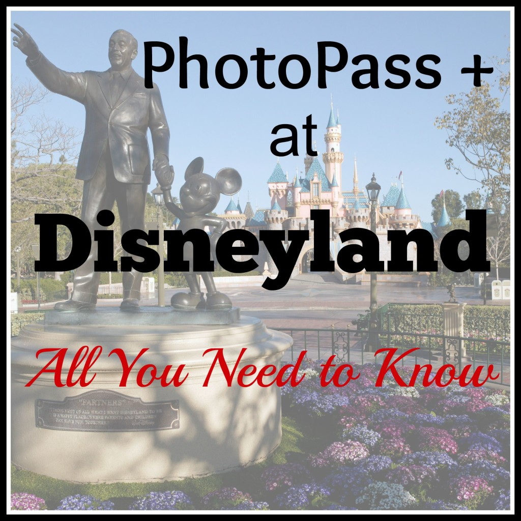 Photopass Plus Disneyland Information