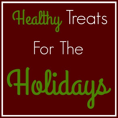 Healthy Treats for the Holidays