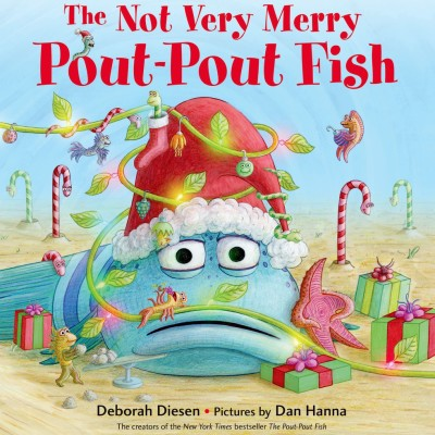 The Not Very Merry Pout-Pout Fish Book