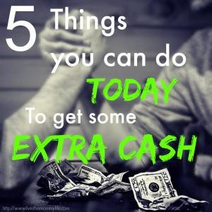 5 ways to get extra cash today
