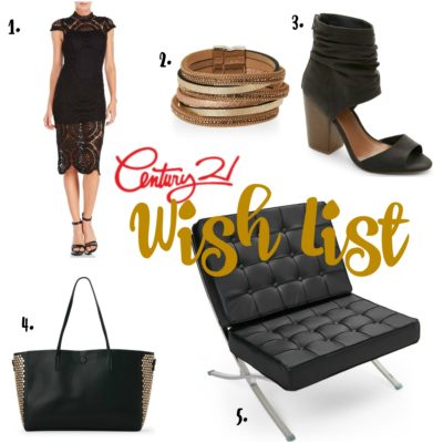 My Century 21 Wish List – Designer Brands at Amazing Prices