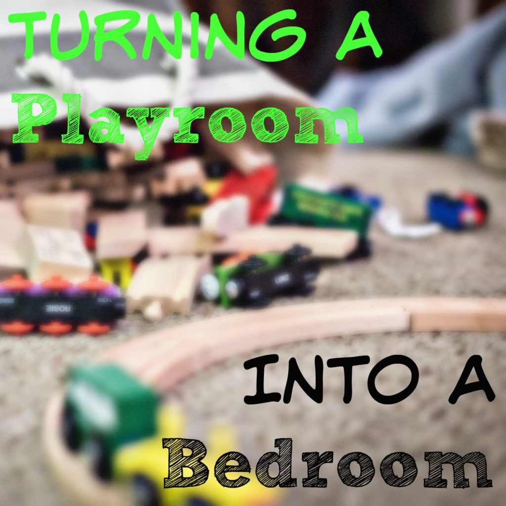 Turn a playroom into a bedroom