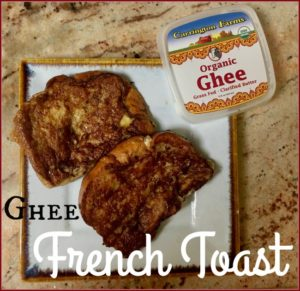 ghee french toast recipe