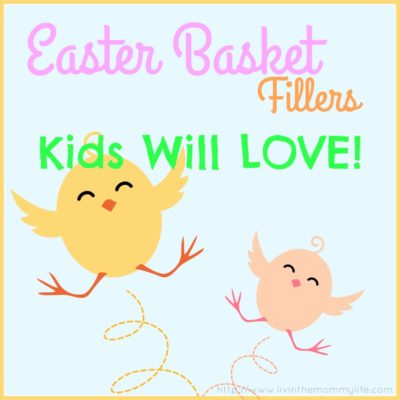 Easter Basket Fillers Your Kids Will Love