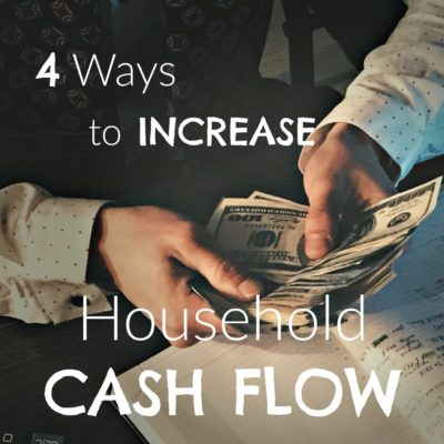 4 Ways to Perk Up Household Cash Flow