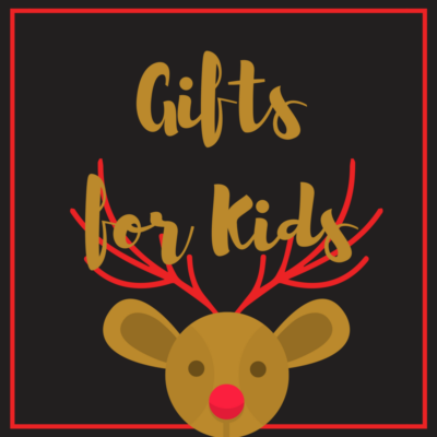 Gifts for Kids 2017